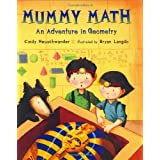 Mummy Math: An Adventure in Geometry ~ Cindy Neuschwander