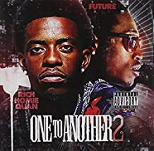 Rich Homie Quan - One To Another 2