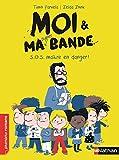"""Afficher """"Moi & ma super bande n° 1 S.O.S maître en danger !"""""""