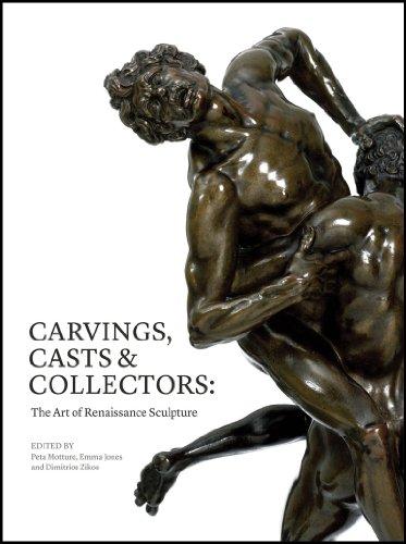 Carvings, casts & collectors: the art of renaissance sculpture