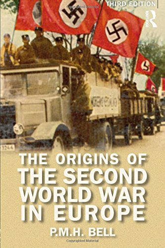 The Origins of the Second World War in Europe (Origins Of Modern Wars)