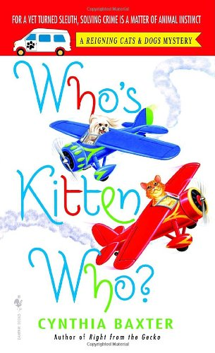 Image of Who's Kitten Who? (Reigning Cats & Dogs Mysteries, No. 6)