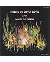 Drums of Bora Bora & Songs of
