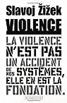 Violence : Six r�flexions transversales par Zizek