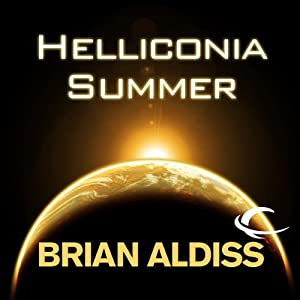 Helliconia Summer: The Helliconia Trilogy, Book 2   [Brian Aldiss]