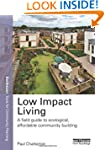 Low Impact Living: A Field Guide to E...
