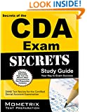 Secrets of the CDA Exam Study Guide: DANB Test Review for the Certified Dental Assistant Examination