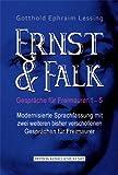 Ernst & Falk: Gespräche für Freimaurer 1 - 5 / Modernisierte Sprachfassung mit zwei weiteren, bisher verschollenen Gesprächen für Freimaurer.