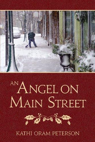 An Angel on Main Street, Kathi Oram Peterson