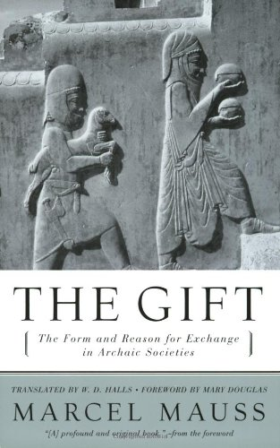 The Gift: The Form and Reason for Exchange in Archaic...