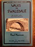 Walks in Swaledale - 20 circular walks from Keld to Richmond (Yorkshire Dales Walks) Paul Hannon