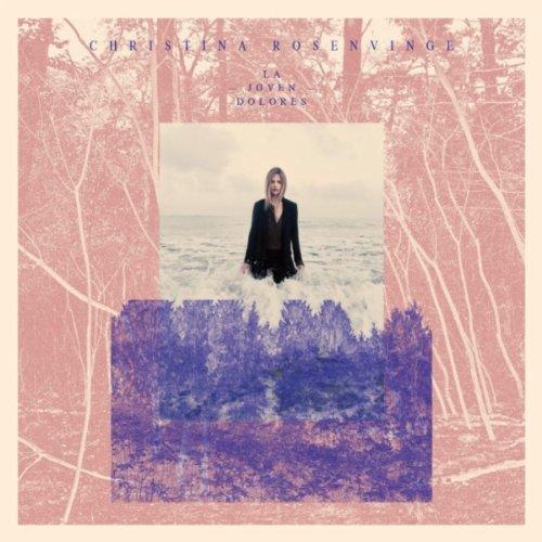 Christina Rosenvinge - La Joven Dolores - Zortam Music