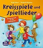 Kreisspiele und Spiellieder - Bewegungsspaß für den Kindergarten
