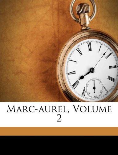 Marc-aurel, Volume 2