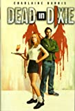 Dead in Dixie (Southern Vampire Mystery, Bks. 1-3)