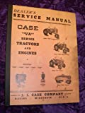 Case VA Series Tractors/Engines OEM Service Manual deals and discounts