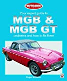 Your Expert Guide to MGB and MGB GT Problems and How to Fix Them