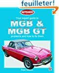 Your Expert Guide to MGB and MGB GT P...