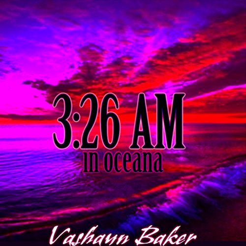 3:26 Am in Oceana (English Edition)