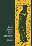 img - for Twenty Lectures on Chinese Culture: An Intermediary Chinese Textbook (Yale Language Series) book / textbook / text book