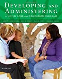 img - for Developing and Administering a Child Care and Education Program book / textbook / text book