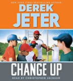 img - for Change Up (Jeter Publishing) book / textbook / text book