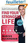 Find Your Strongest Life: What the Ha...