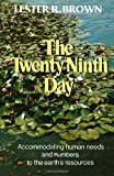 The Twenty Ninth Day (0393056732) by Brown, Lester R.