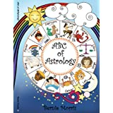 ABC of Astrologyby Bernie Morris