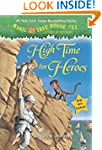 Magic Tree House #51: High Time for H...