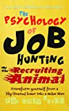 The Psychology of Job Hunting