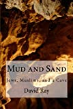 Mud and Sand