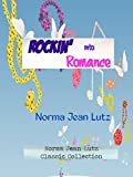 Rockin' into Romance (Norma Jean Lutz Classic Collection Book 3)