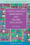 img - for Undocumented Immigrants and Higher Education:  S  se puede! (The New Americans: Recent Immigration and American Society) book / textbook / text book