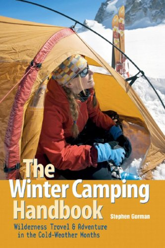The Winter Camping Handbook: Wilderness Travel