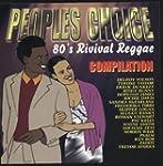 People's Choice 80's Revival Reggae C...