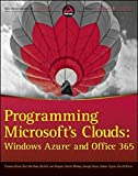 img - for Programming Microsoft's Clouds: Windows Azure and Office 365 by Thomas Rizzo (2012-05-29) book / textbook / text book