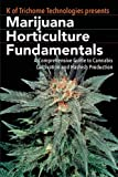 Image of Marijuana Horticulture Fundamentals: A Comprehensive Guide to Cannabis Cultivation and Hashish Production