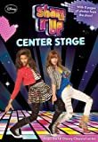 Center Stage (Shake It Up! Junior Novel)
