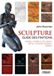 Sculpture : Guide des finitions, Pier...