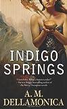 Indigo Springs (Blue Magic)