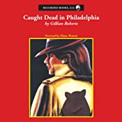 Caught Dead in Philadelphia | Gillian Roberts