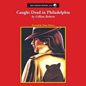 Caught Dead in Philadelphia | [Gillian Roberts]