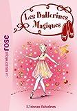 Les Ballerines Magiques 08 - Rose et l'oiseau fabuleux