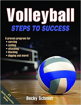 Volleyball:  Steps to Success written by Becky Schmidt
