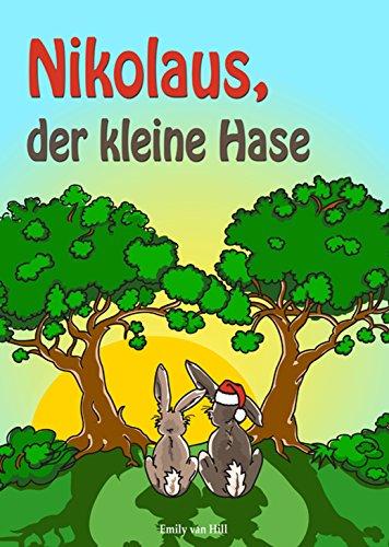 Nikolaus, der kleine Hase (German Edition)