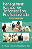 img - for Management Basics for Information Professionals, Second Edition book / textbook / text book