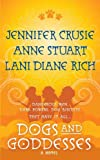 Dogs and Goddesses (0312944373) by Crusie, Jennifer