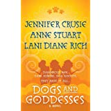Dogs and Goddesses ~ Jennifer Crusie