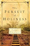 The Pursuit of Holiness (157683932X) by Jerry Bridges
